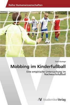 Mobbing im Kinderfußball