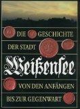 Die Geschichte der Stadt Weissensee von den Anfängen bis zur Gegenwart