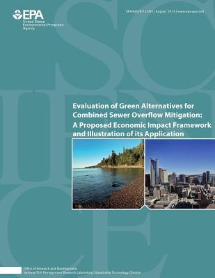 Evaluation of Green Alternatives for Combined Sewer Overflow Mitigation