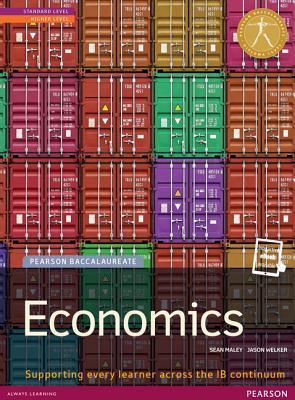 Economics, Standard Level/Higher Level Pearson Baccalaureate