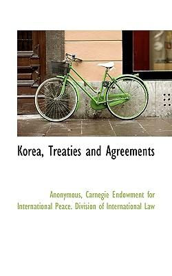 Korea, Treaties and Agreements
