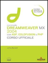 Macromedia Dreamweaver MX 2004 con ASP, ColdFusion, and PHP