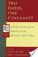 Two Faiths, One Covenant?