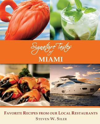 Signature Tastes of Miami