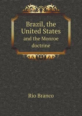 Brazil, the United States and the Monroe Doctrine
