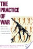 The Practice of War