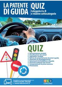 La patente di guida. Quiz. Categorie A e B e relative sottocategorie. Con Contenuto digitale per download e accesso on line