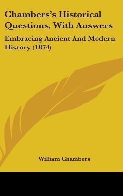 Chambers's Historical Questions, With Answers