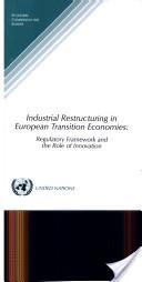 Industrial Restructuring in European Transition Economies