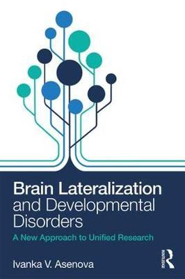 Brain Lateralization and Developmental Disorders