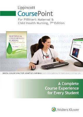 Maternal & Child Health Nursing Coursepoint + Lww Vsim for Nursing Maternity + Laerdal Vsim for Nursing Pediatrics