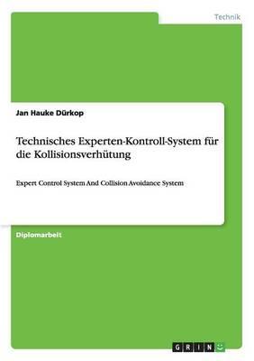 Technisches Experten-Kontroll-System für die Kollisionsverhütung