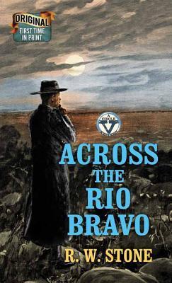 Across the Rio Bravo