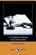The Right and Wrong Uses of the Bible (Dodo Press)