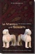 La Alhambra y el Generalífe