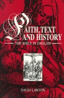Faith, Text, and History