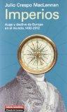 Imperios: Auge y declive de Europa en el mundo, 1492-2012