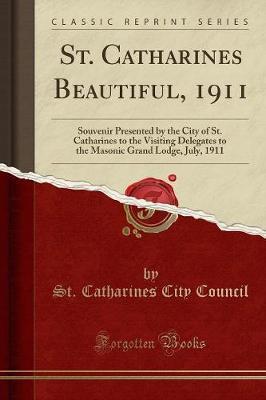 St. Catharines Beautiful, 1911