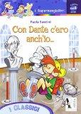 Con Dante c'ero anch'io....