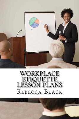 Workplace Etiquette ...