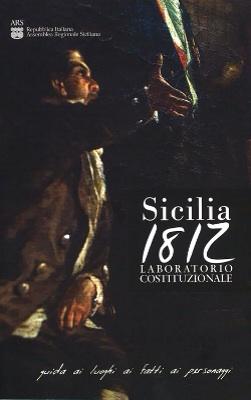 Sicilia 1812, laboratorio costituzionale