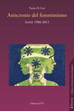 Asincronie del femminismo. Scritti 1986-2011