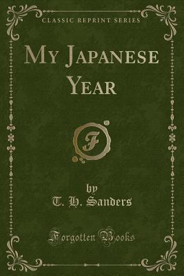 My Japanese Year (Classic Reprint)