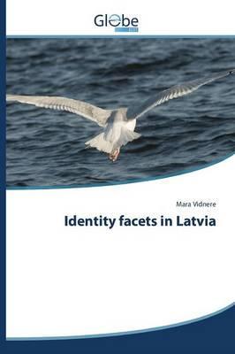 Identity facets in Latvia