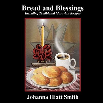 Bread and Blessings