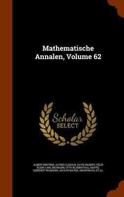 Mathematische Annalen, Volume 62