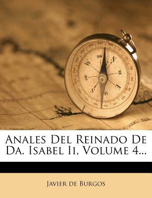 Anales del Reinado de Da. Isabel II, Volume 4...