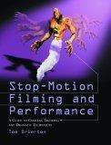 Stop-motion Filming and Performance