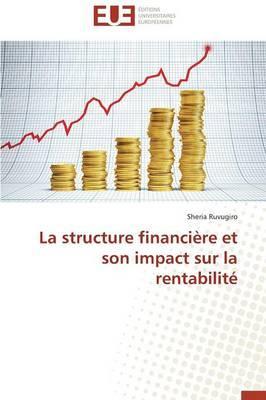 La Structure Financiere et Son Impact Sur la Rentabilite