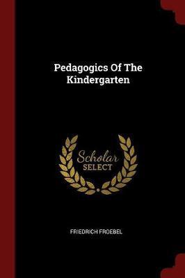 Pedagogics of the Kindergarten