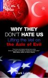 Why They Don't Hate Us