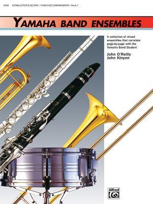 Yamaha Band Ensembles, Book 1 Piano Accompaniment/ Conductor's Score