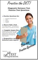 Practice the DET: Diagnostic Entrance Test Practice Test Questions