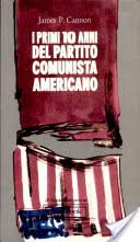 I primi 10 anni del Partito comunista americano