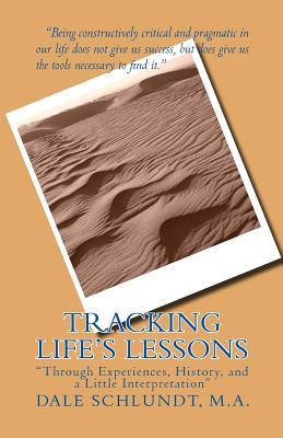 Tracking Life's Lessons