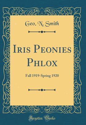 Iris Peonies Phlox