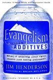 Evangelism Without Additives