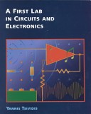 A first lab in circuits and electronics