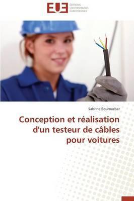 Conception et Réalisation d'un Testeur de Cables pour Voitures