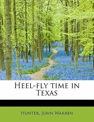 Heel-fly time in Texas