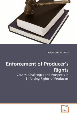 Enforcement of Producer's Rights