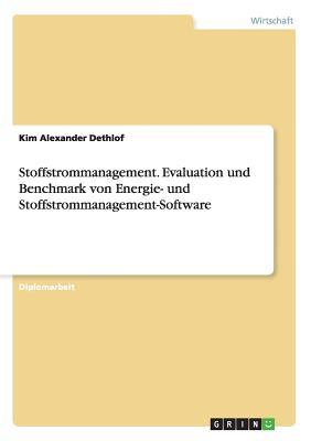 Stoffstrommanagement. Evaluation und Benchmark von Energie- und Stoffstrommanagement-Software