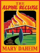 The Alpine Recluse