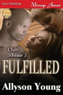 Fulfilled [Club Pleasure 5]