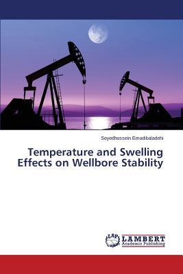 Temperature and Swelling Effects on Wellbore Stability