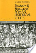 Typology and Structure of Roman Historical Reliefs